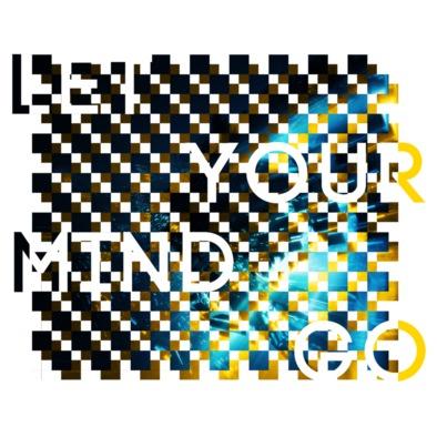 Let Your Mind Go (men's t-shirts)>