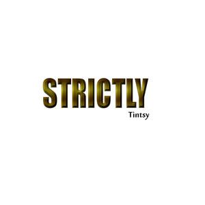 Strictly Tintsy