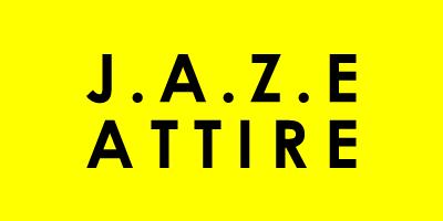 J.A.Z.E ATTIRE
