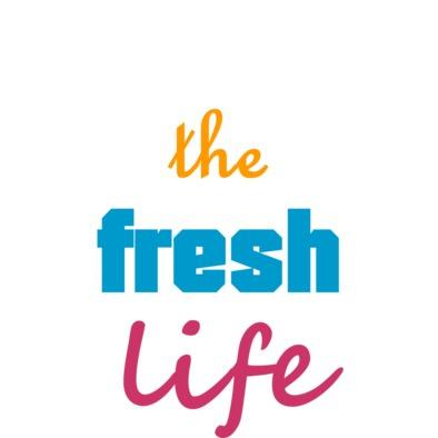 livin' the fresh life>