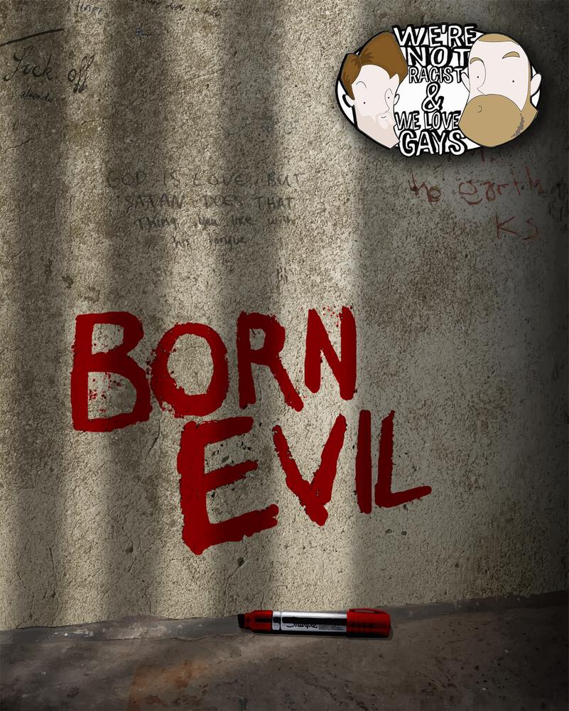 Born Evil>