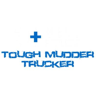 Tough Mudder Trucker