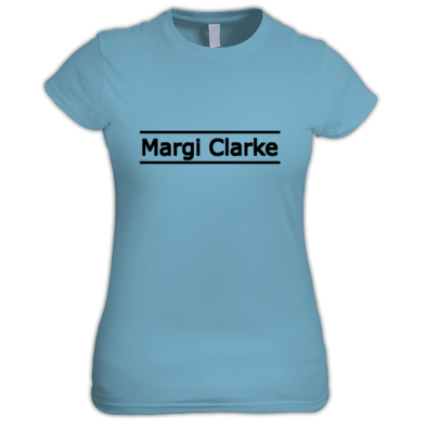 Ladies T-Shirts: Margi Clarke