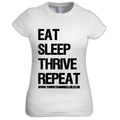 Eat Sleep Thrive Repeat