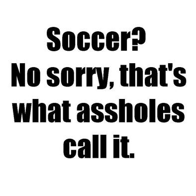 Soccer Asshole