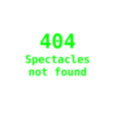 404 - Spectacles not found