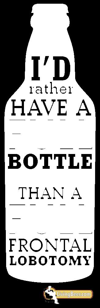 I'd rather have a full bottle (white)>