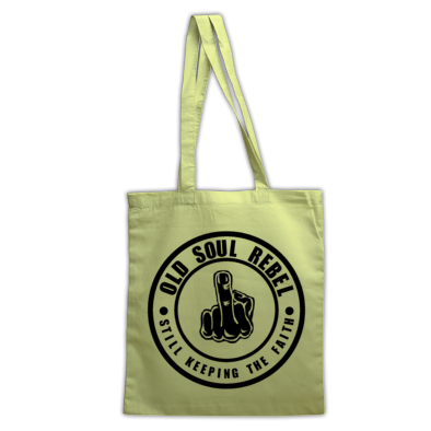 OLD SOUL REBEL STILL KEEPING THE FAITH TOTE BAG