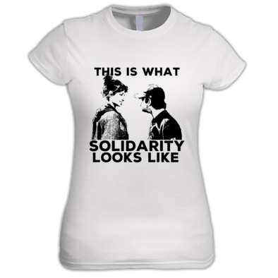 THIS IS WHAT SOLIDARITY LOOKS LIKE WOMEN'S T-SHIRT