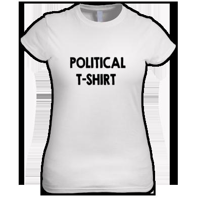 A POLITICAL T-SHIRT WOMEN'S