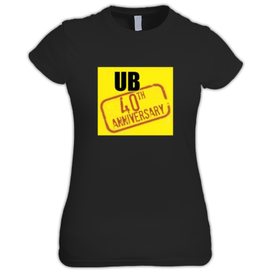 UB40th Signing Off Ladies Fit T-Shirt