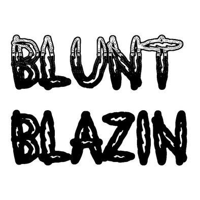BLUNT BLAZIN>
