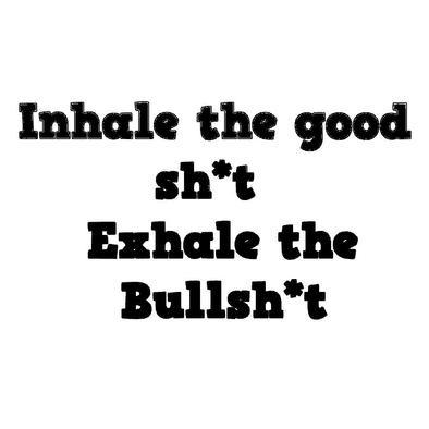 INHALE/EXHALE>