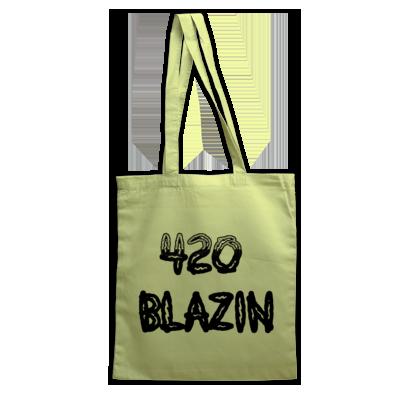 420 BLAZIN