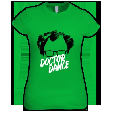 Doctor Dance - Official Womens T Shirt