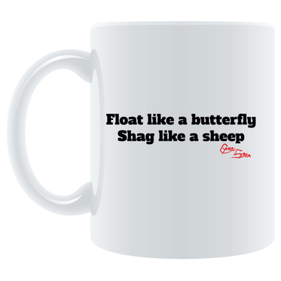Float like a butterfly. Shag like a sheep.
