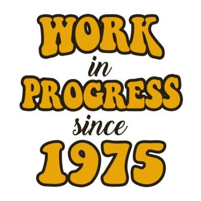 Work In Progress 1975
