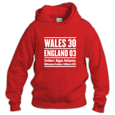 Wales 30 England 3. Six Nations Rugby Union - Hoody