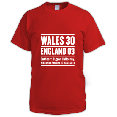 Wales 30 England 3. Six Nations Rugby Union - Men's T-shirt