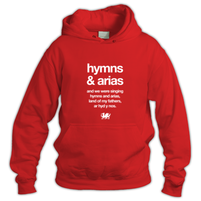 Wales Rugby - Hymns and Arias - Hoodies