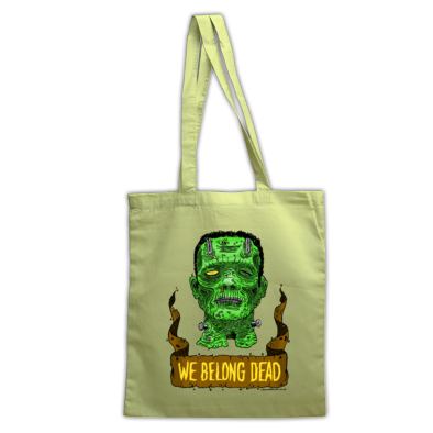 We Belong Dead Tote