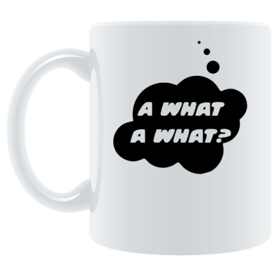 A What a What? by Bubble-Tees.com