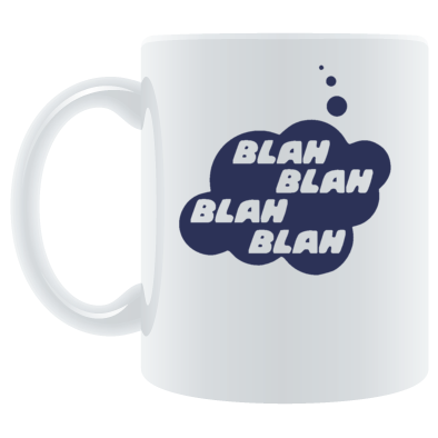 BLAH BLAH BLAH BLAH in Thought Bubble by Chillee Wilson from Bubble-Tees .com