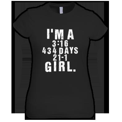 I'm A 3:16 / 434 Days / 21-1 Girl.