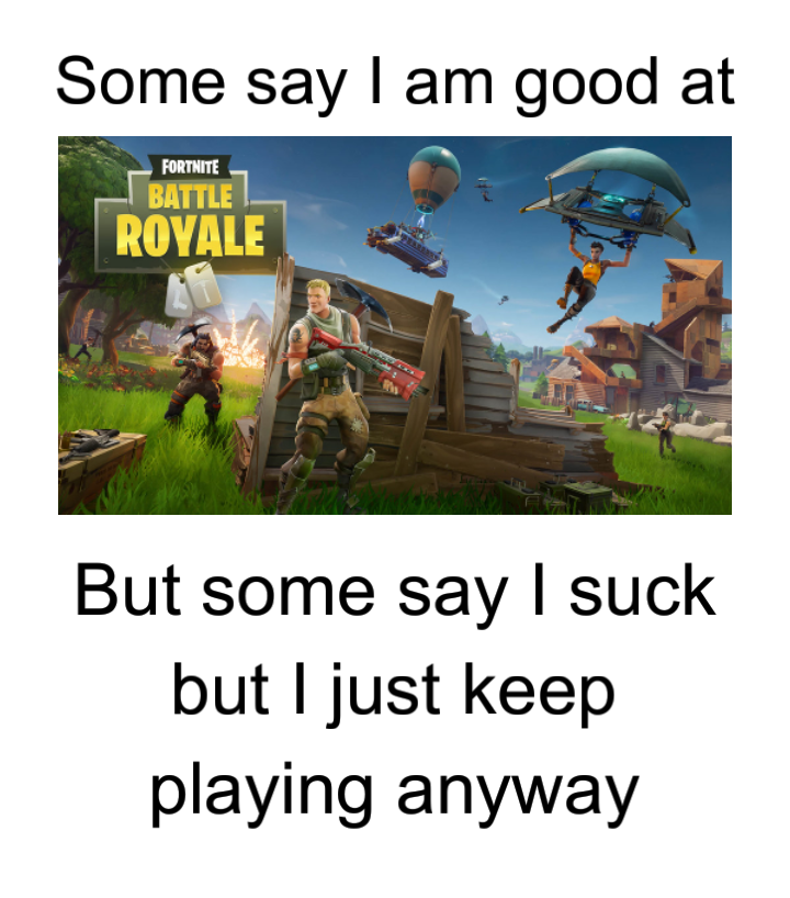 SuckAtFortnite>