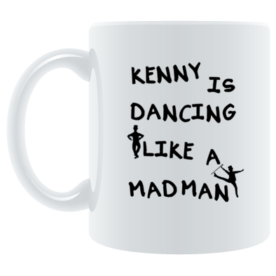 Kenny is Dancing Like A Madman (Kenny Stewart) MUG / CUP