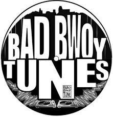 BAD BWOY TUNE