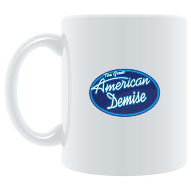 The Great American Demise Coffee Mug