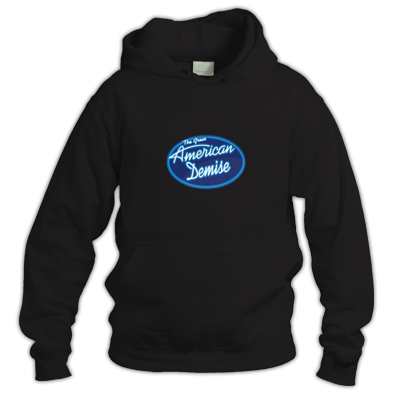 The Great American Demise Hoodie