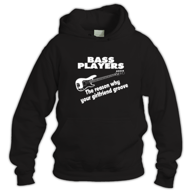 Bass player reason why girlfriend groove Hoodie