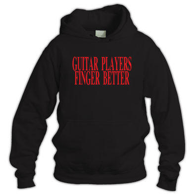 Guitar players finger better Hoodie