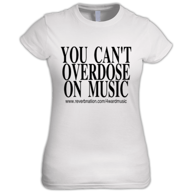 You can't overdose on music Woman T-Shirt