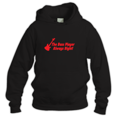 Bass Player Always Right Hoodie