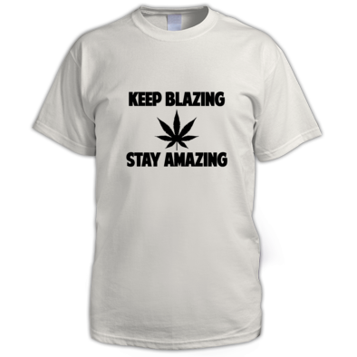Keep blazing stay amazing T-Shirt