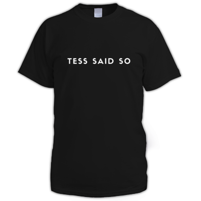 Tess Said So (Men)
