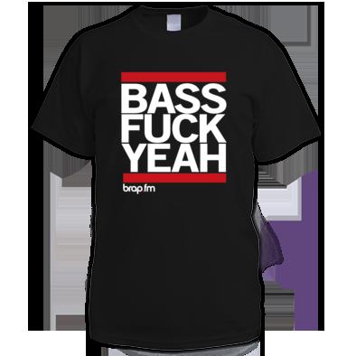 Bass Fuck Yeah