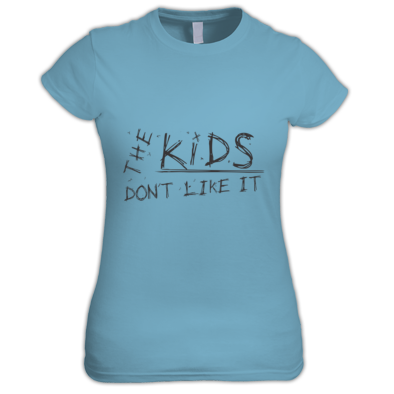 The Kids Don't Like It - Womens Shirt (BL)