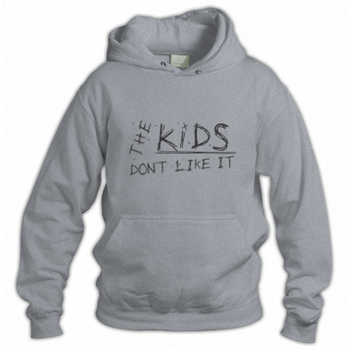 The Kids Don't Like It - Hoodie (BL)