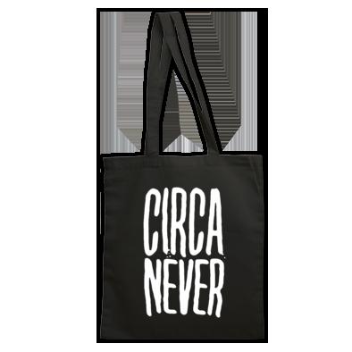 Circa Never Tote Bag