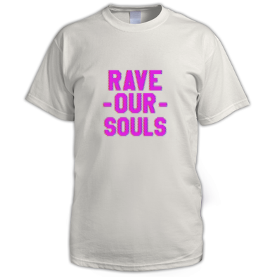 Rave Our Souls
