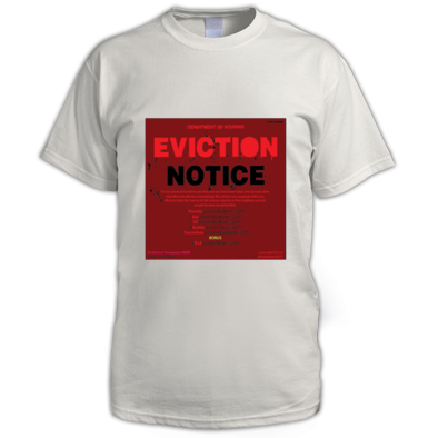 EVICTION NOTICE MEN T-SHIRT