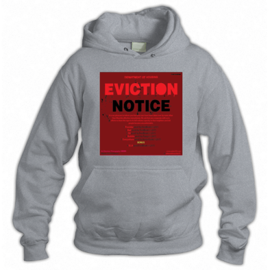 EVICTION NOTICE HOODY