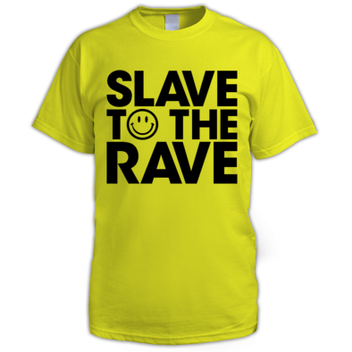 Slave To The Rave Mens Tee