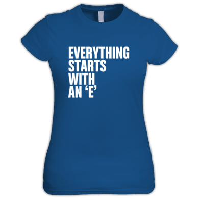 Womens 'Everything...' Tee