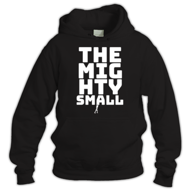 TheMightySmall Words Tiny Man hoddie
