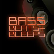Bass Beats And Bleeps